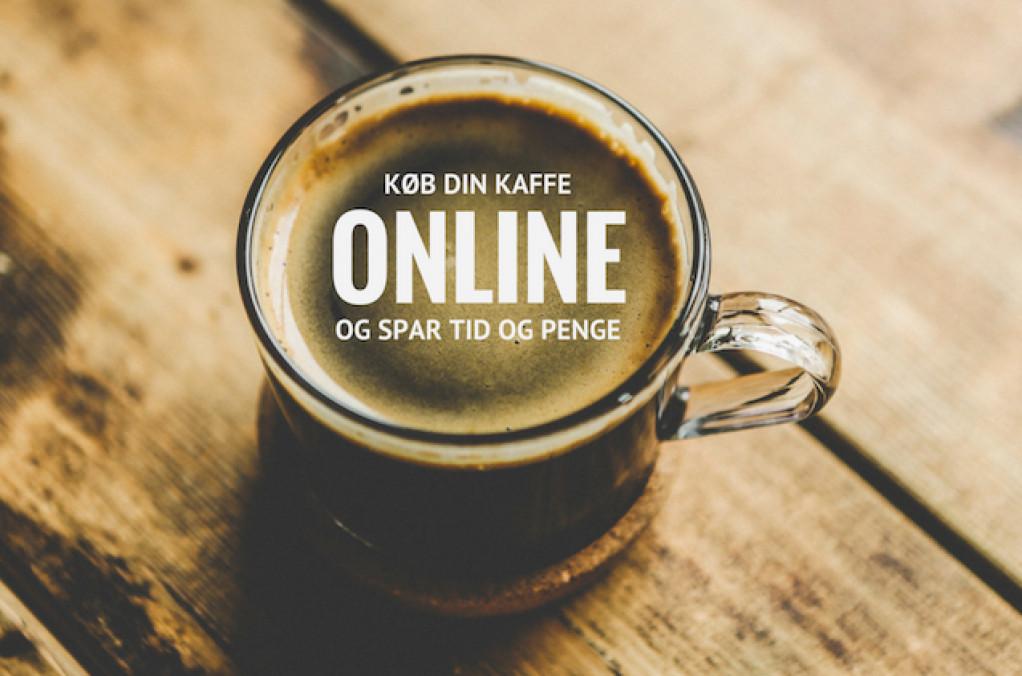 Køb din kaffe online og spar tid og penge