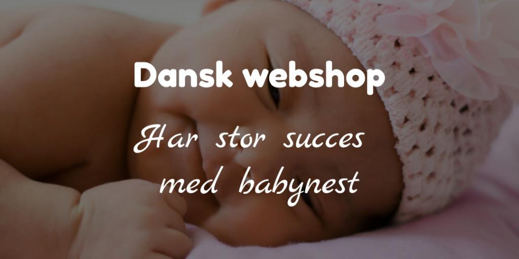 Dansk børneshop har stor succes med babynest