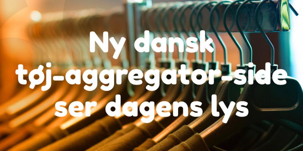 Ny dansk tøj-aggregator-side ser dagens lys